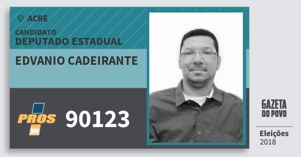 Santinho Edvanio Cadeirante 90123 (PROS) Deputado Estadual | Acre | Eleições 2018