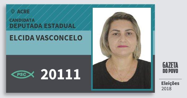 Santinho Elcida Vasconcelo 20111 (PSC) Deputada Estadual | Acre | Eleições 2018
