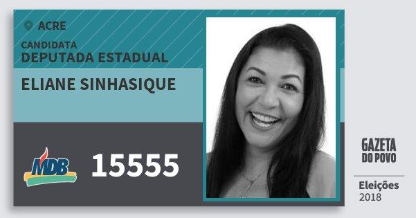 Santinho Eliane Sinhasique 15555 (MDB) Deputada Estadual | Acre | Eleições 2018