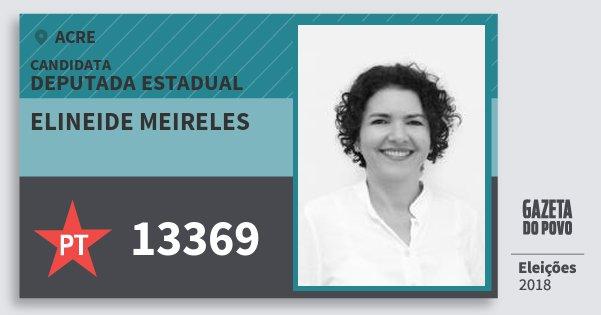 Santinho Elineide Meireles 13369 (PT) Deputada Estadual | Acre | Eleições 2018