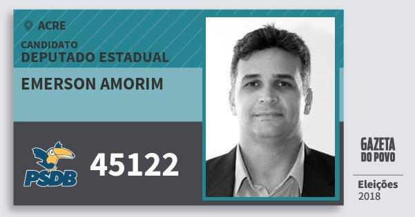 Santinho Emerson Amorim 45122 (PSDB) Deputado Estadual | Acre | Eleições 2018