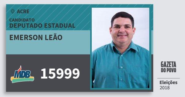 Santinho Emerson Leão 15999 (MDB) Deputado Estadual | Acre | Eleições 2018