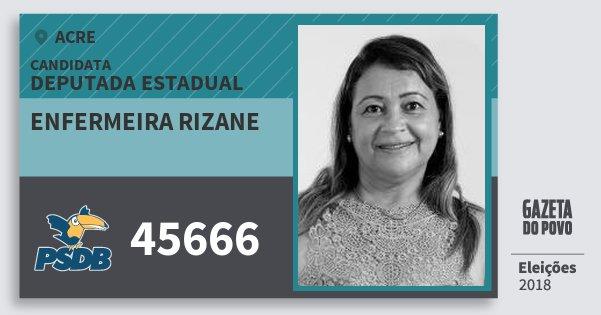 Santinho Enfermeira Rizane 45666 (PSDB) Deputada Estadual | Acre | Eleições 2018
