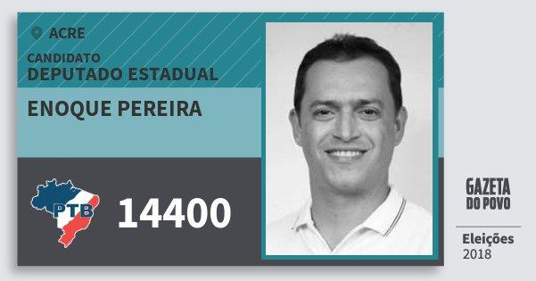 Santinho Enoque Pereira 14400 (PTB) Deputado Estadual | Acre | Eleições 2018
