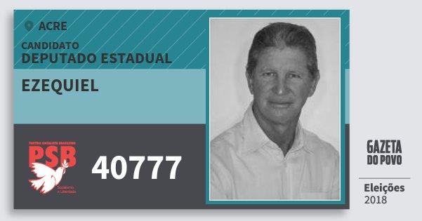 Santinho Ezequiel 40777 (PSB) Deputado Estadual | Acre | Eleições 2018