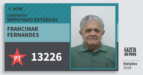 Santinho Francimar Fernandes 13226 (PT) Deputado Estadual | Acre | Eleições 2018