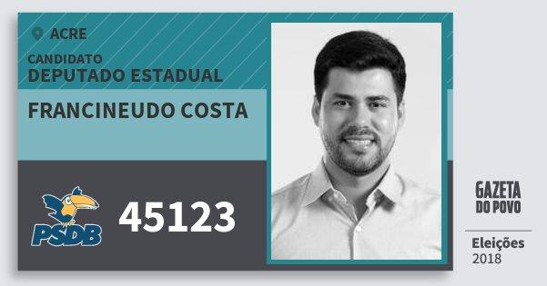 Santinho Francineudo Costa 45123 (PSDB) Deputado Estadual | Acre | Eleições 2018