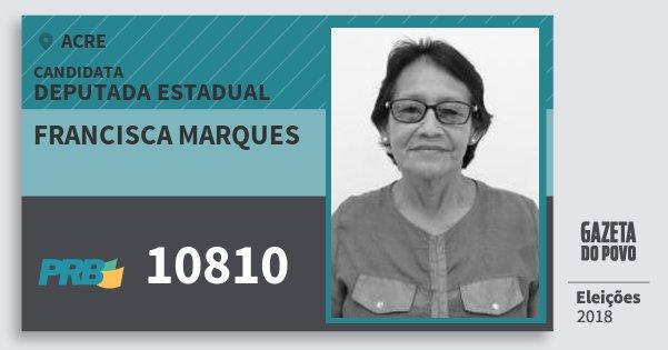 Santinho Francisca Marques 10810 (PRB) Deputada Estadual | Acre | Eleições 2018