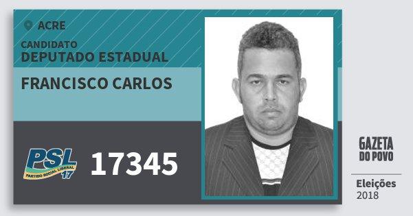 Santinho Francisco Carlos 17345 (PSL) Deputado Estadual | Acre | Eleições 2018