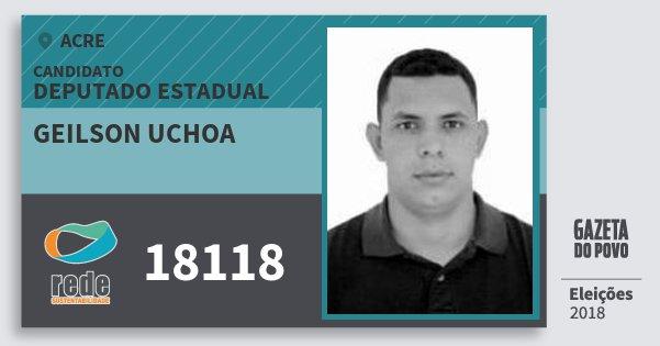 Santinho Geilson Uchoa 18118 (REDE) Deputado Estadual | Acre | Eleições 2018
