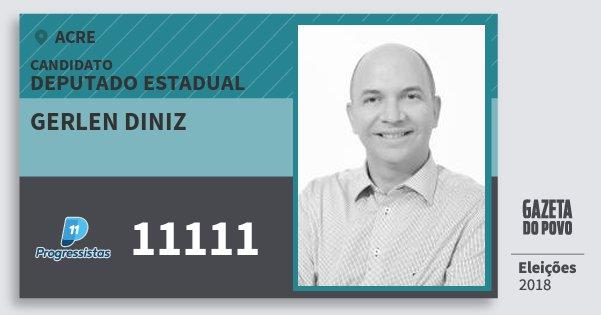 Santinho Gerlen Diniz 11111 (PP) Deputado Estadual | Acre | Eleições 2018