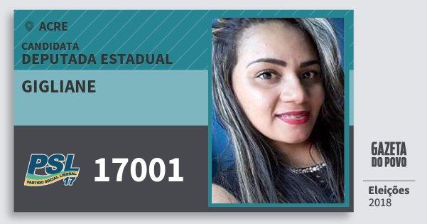Santinho Gigliane 17001 (PSL) Deputada Estadual | Acre | Eleições 2018