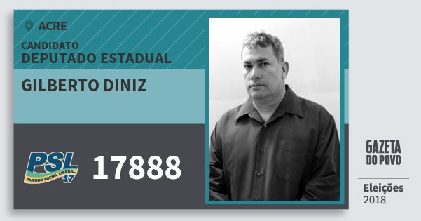 Santinho Gilberto Diniz 17888 (PSL) Deputado Estadual | Acre | Eleições 2018