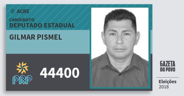 Santinho Gilmar Pismel 44400 (PRP) Deputado Estadual | Acre | Eleições 2018