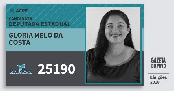 Santinho Gloria Melo da Costa 25190 (DEM) Deputada Estadual | Acre | Eleições 2018