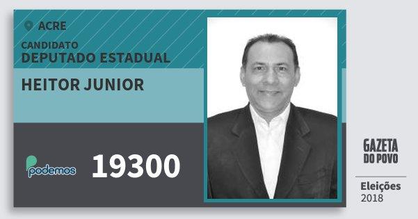 Santinho Heitor Junior 19300 (PODE) Deputado Estadual | Acre | Eleições 2018