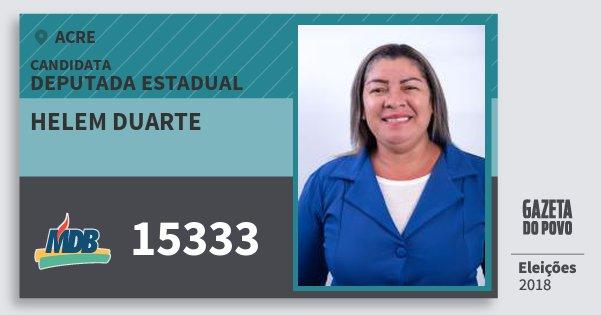 Santinho Helem Duarte 15333 (MDB) Deputada Estadual | Acre | Eleições 2018