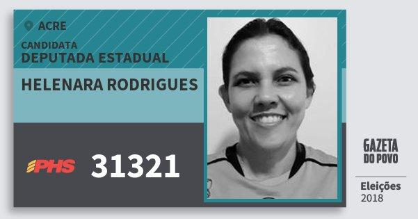Santinho Helenara Rodrigues 31321 (PHS) Deputada Estadual | Acre | Eleições 2018