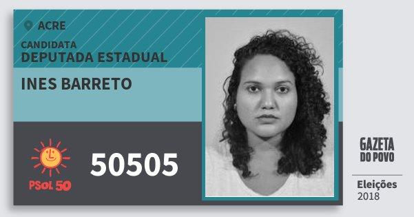 Santinho Ines Barreto 50505 (PSOL) Deputada Estadual | Acre | Eleições 2018