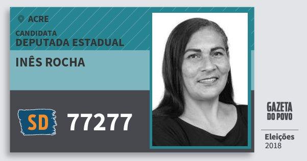 Santinho Inês Rocha 77277 (SOLIDARIEDADE) Deputada Estadual | Acre | Eleições 2018