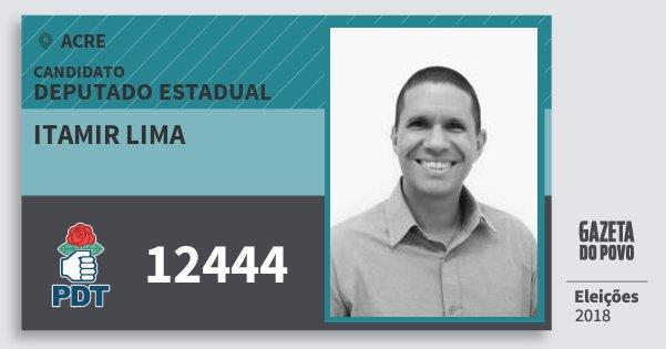 Santinho Itamir Lima 12444 (PDT) Deputado Estadual | Acre | Eleições 2018