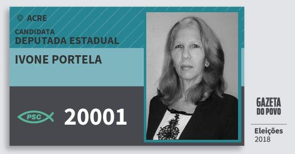 Santinho Ivone Portela 20001 (PSC) Deputada Estadual | Acre | Eleições 2018