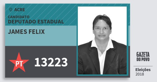 Santinho James Felix 13223 (PT) Deputado Estadual | Acre | Eleições 2018