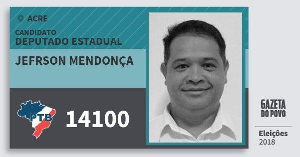 Santinho Jefrson Mendonça 14100 (PTB) Deputado Estadual | Acre | Eleições 2018