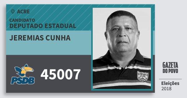 Santinho Jeremias Cunha 45007 (PSDB) Deputado Estadual | Acre | Eleições 2018