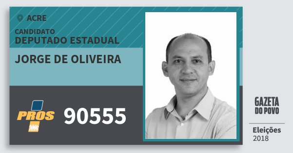Santinho Jorge de Oliveira 90555 (PROS) Deputado Estadual | Acre | Eleições 2018