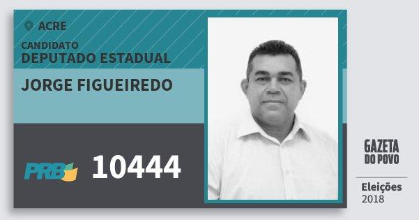 Santinho Jorge Figueiredo 10444 (PRB) Deputado Estadual | Acre | Eleições 2018