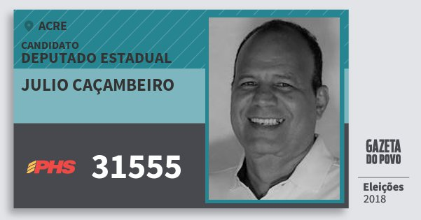 Santinho Julio Caçambeiro 31555 (PHS) Deputado Estadual | Acre | Eleições 2018