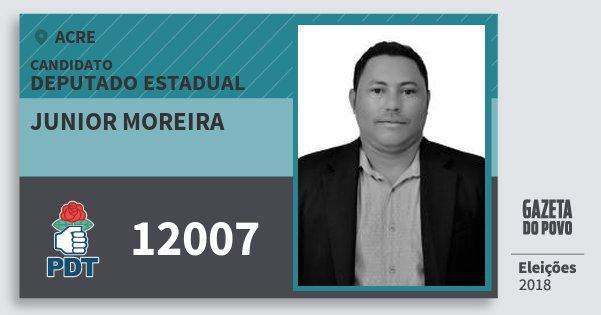 Santinho Junior Moreira 12007 (PDT) Deputado Estadual | Acre | Eleições 2018