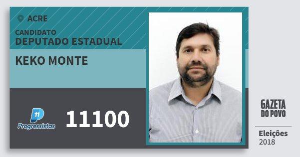 Santinho Keko Monte 11100 (PP) Deputado Estadual | Acre | Eleições 2018