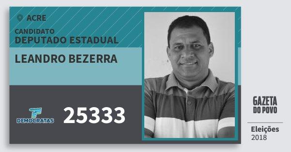 Santinho Leandro Bezerra 25333 (DEM) Deputado Estadual | Acre | Eleições 2018