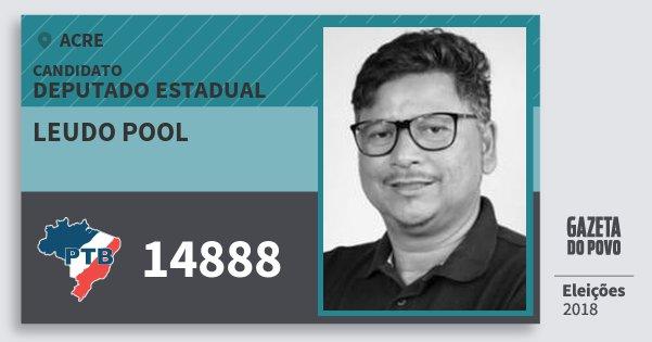 Santinho Leudo Pool 14888 (PTB) Deputado Estadual | Acre | Eleições 2018