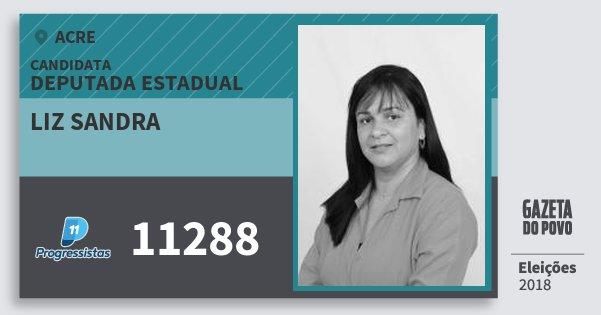 Santinho Liz Sandra 11288 (PP) Deputada Estadual | Acre | Eleições 2018