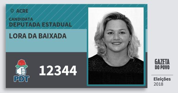 Santinho Lora da Baixada 12344 (PDT) Deputada Estadual | Acre | Eleições 2018