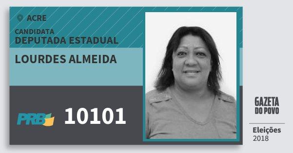 Santinho Lourdes Almeida 10101 (PRB) Deputada Estadual | Acre | Eleições 2018