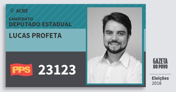 Santinho Lucas Profeta 23123 (PPS) Deputado Estadual | Acre | Eleições 2018