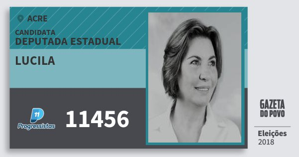 Santinho Lucila 11456 (PP) Deputada Estadual | Acre | Eleições 2018