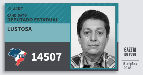 Santinho Lustosa 14507 (PTB) Deputado Estadual | Acre | Eleições 2018