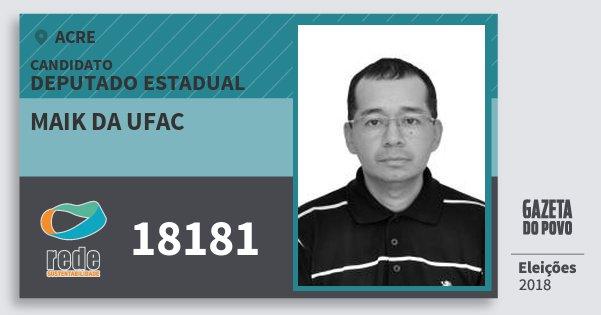 Santinho Maik da Ufac 18181 (REDE) Deputado Estadual | Acre | Eleições 2018