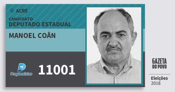 Santinho Manoel Coân 11001 (PP) Deputado Estadual | Acre | Eleições 2018