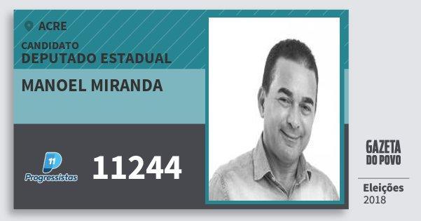 Santinho Manoel Miranda 11244 (PP) Deputado Estadual | Acre | Eleições 2018