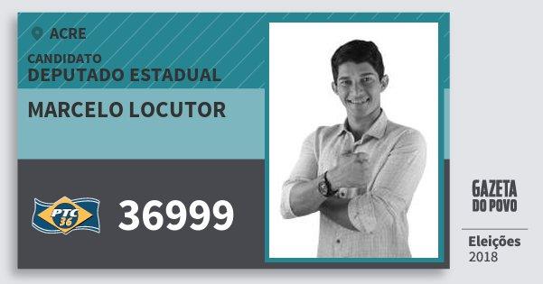 Santinho Marcelo Locutor 36999 (PTC) Deputado Estadual | Acre | Eleições 2018
