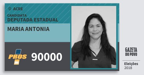 Santinho Maria Antonia 90000 (PROS) Deputada Estadual | Acre | Eleições 2018