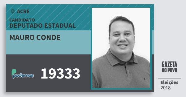 Santinho Mauro Conde 19333 (PODE) Deputado Estadual | Acre | Eleições 2018