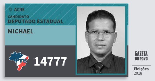 Santinho Michael 14777 (PTB) Deputado Estadual | Acre | Eleições 2018