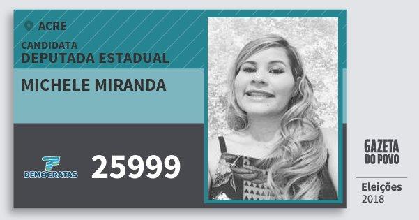 Santinho Michele Miranda 25999 (DEM) Deputada Estadual | Acre | Eleições 2018